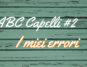 ABC capelli #2 errori mycurlycolours